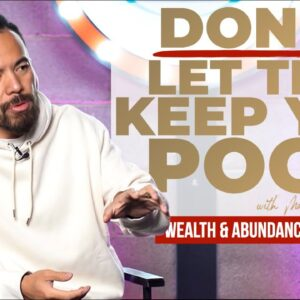 DON'T Let This KEEP YOU POOR! | Wealth and Abundance Secrets [Law of AttrACTION]