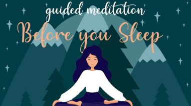 10 Minute Meditation for Before You Sleep