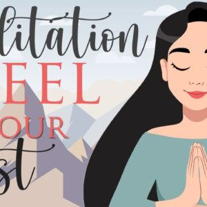 10 Minute Meditation to Feel Your Best