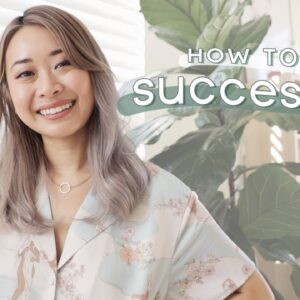 12 Keys to Success: Habits & Lessons From My Journey
