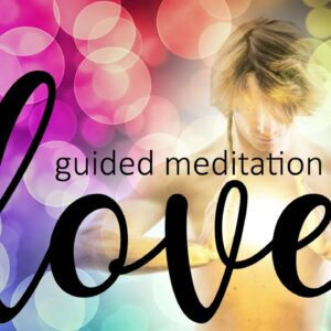 Completely Immersed in Love ~ 10 Minute Guided Meditation