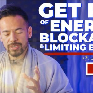 Get Rid of Limiting Beliefs & Energy Blockages INSTANTLY | Manifest Your Desires