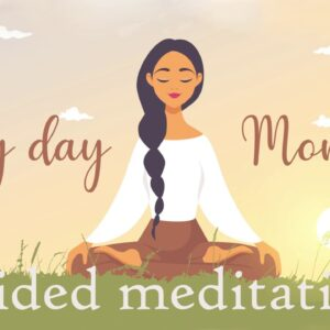 Every Day Morning Meditation  (10 Minute guided meditation)