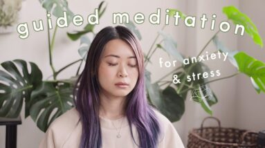 Guided Meditation for Anxiety & Stress 😌