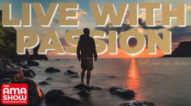 If You Lose Passion in Life - Watch This!
