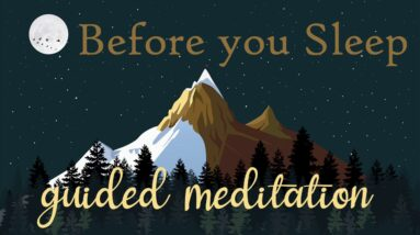 Calm Your Mind Before You Sleep (10 Minute guided meditation) Female Voice