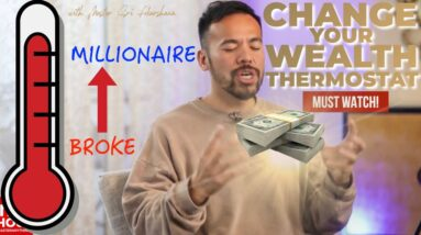 How to Change Your Financial Thermostat | Secrets to Manifest Wealth and Abundance