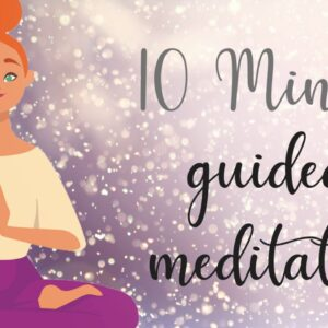 Put Your Mind At Ease ~ 10 minute guided meditation