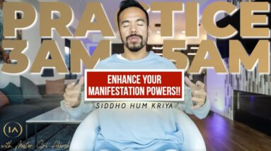 An Ancient Yogic Practice to Enhance Your Manifestation Powers | Siddho Hum Kriya [MUST TRY!!]