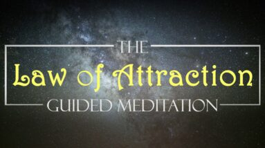 Manifest the feelings and let the law of attraction go to work ~ 10 Minute guided meditation