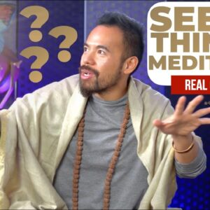 Seeing Things In Meditation? How To Know If It's Real or Just Your Mind Making It Up?
