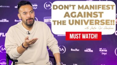 WARNING!! Don't Manifest Against the Universe - [MUST WATCH!]