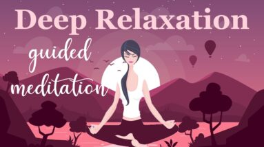 10 Minute Meditation for Deep Relaxation
