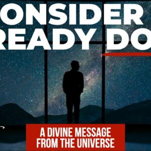 """""""You Are Worthy! Consider Your Manifestation ALREADY DONE!"""" [A Divine Message from the Universe]"""