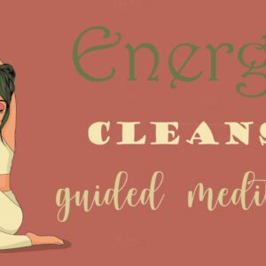 Energy Cleanse Meditation ~ Clear Your System of Any Stress & Anxiety