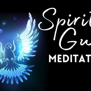 Receiving Loving Positive Energy From Your Spirit Guide (10 minute meditation)