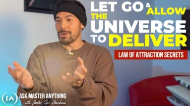 Detach from Your Desires and Allow The Universe to Deliver Your Manifestation [JUST DO THIS!]