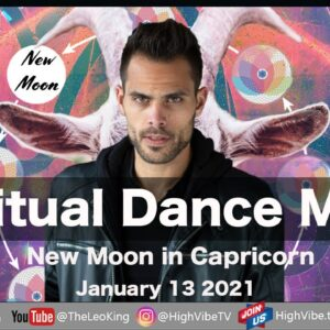 Spiritual Dance Music January 14 2021 New Moon in Capricorn, Uranus Direct Ceremony