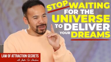 Don't Wait for The Universe to Deliver Your Manifestation   Maybe This is Why it's Taking So Long..