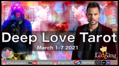 Deep Love Tarot Weekly Sun Sign Romance March 1-7 2021: Magical Love Quest for all Astrology signs