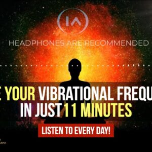 Raise Your Vibrations INSTANTLY | 11 Minute Guided Meditation [Listen to Everyday!]