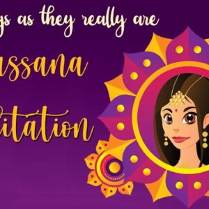 10 Minute Vipassana Meditation ~ See Things As They Really Are