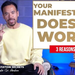 3 Reasons Why Your Manifestation Has NOT Happened Yet