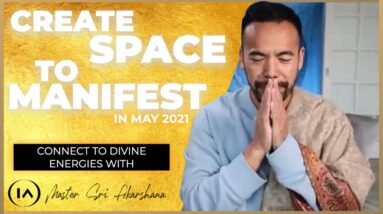 Connect with The Universe & Create Space for New Manifestations [Do This Today!]