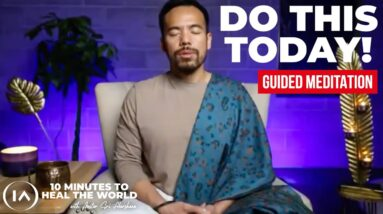 One Meditation that Could End All of the Chaos that's Happening Around The World [Do This Now!]