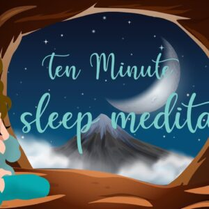 Sleep in Ten Minutes (Guided Meditation)