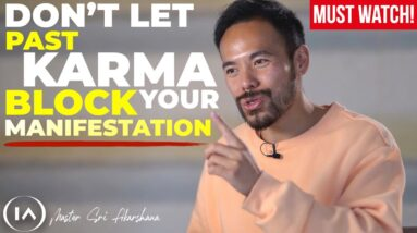 What if PAST LIFE KARMA is Affecting Your Manifestations [MUST WATCH!]