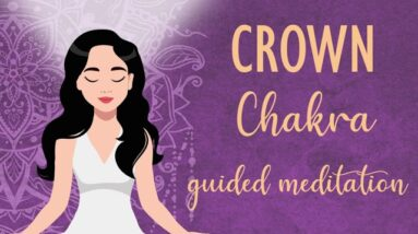 10 Minute Crown Chakra Guided Meditation