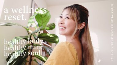 15 Day Wellness Challenge for Body, Mind, Soul | Healing Series