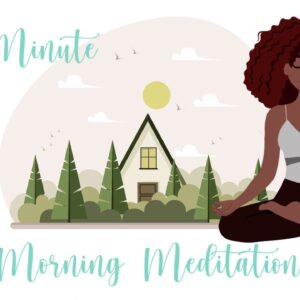 5 Minute Morning Meditation for a Great Day