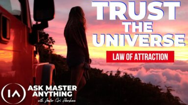 How to Trust the Universe When Things Go Wrong [Law of Attraction]