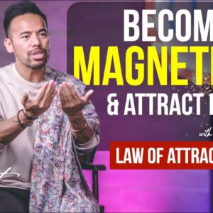 Give Yourself this ONE Thing to Become MAGNETIC AF | Manifest Your Desires [Law of Attraction]