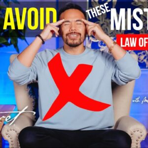 3 Biggest Law of Attraction Mistakes You MUST AVOID! [Don't Let This BLOCK Your Manifestation!!]