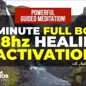 Guided Meditation + 528Hz to Activate Self Healing Blueprint [Pain Relief & Targeted Body Healing]