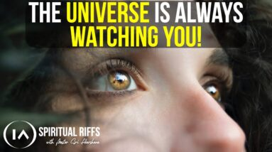 How Are You Showing Up for The Universe Today? [Powerful Message!]