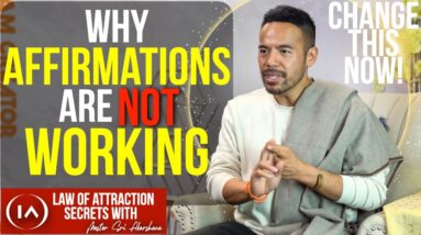 Why Affirmations Only Work 20% of the Time and How to Change This! [Manifestation Secrets]