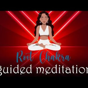 10 Minute Root Chakra Guided Meditation