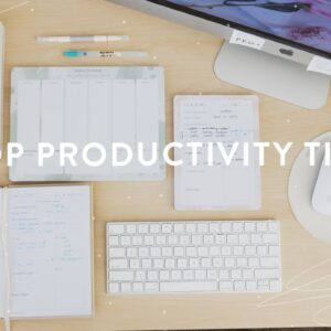 10 Top Tips for *Healthy* Productivity