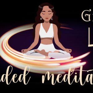 Feeling the Gift of Life Guided Meditation