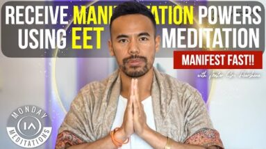 Increase Manifestation Powers Instantly Using EET Meditation | Activation through LIONS GATE PORTAL