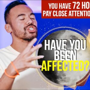 FULL MOON Energies ARE NOT OVER YET! What You MUST Pay Attention to in the Next 72 Hours!!