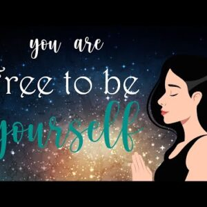5 Minute Meditation ~ You Are Free to Be Yourself