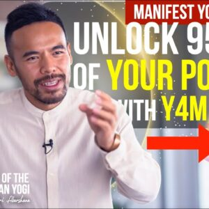 Unlock Your Manifestation Powers with Y4M | Secrets of the Himalayan Yogi