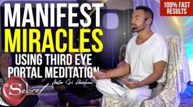 Manifest Miracles FAST Using Third Eye Portal | Guided Meditation [Law of Attraction]