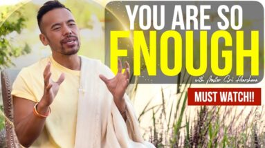 You Are So Enough | A Message Everyone MUST Hear!! [Law of Attraction]