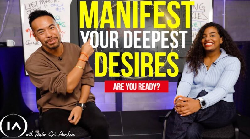 It's Time to Manifest Your Soul Deepest Desires! Are You Ready? [Law of Attraction]